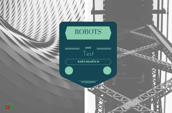 Robots Test Automation