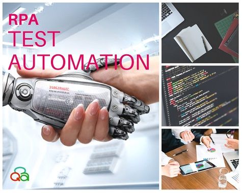 Robotic Process Automation [RPA], Test Automation – Myths